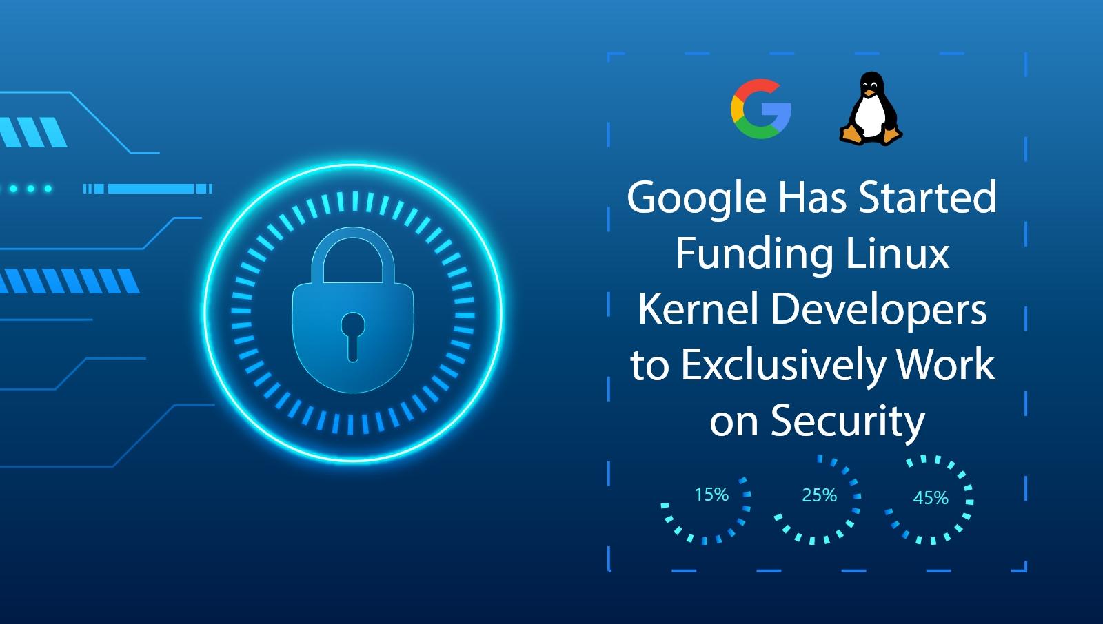 Google-Has-Started-Funding-Linux Kernel-Developers