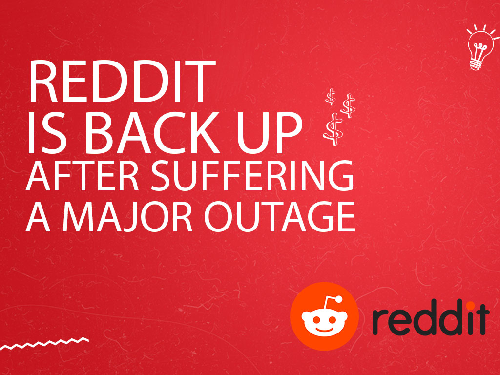Reddit Back Online After Going Down for An Hour